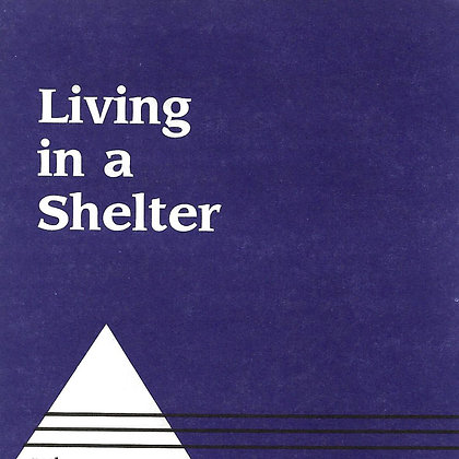 Living in a Shelter