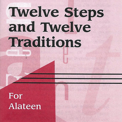 Twelve Steps and Twelve Traditions for Alateen