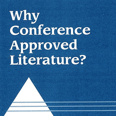 Why Conference Approved Literature