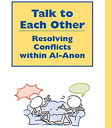 Talk to Each Other: Resolving Conflicts with Al-Anon