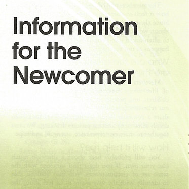 Information for the Newcomer