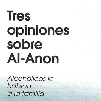 Tres opiniones sobre Al-Anon–Alcohólicos le hablan a la familia