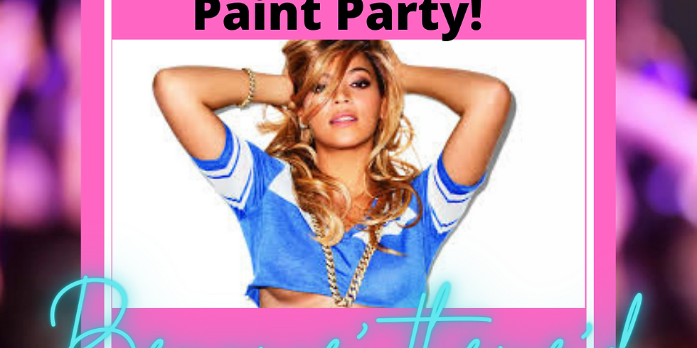 Beyonce Themed Paint Party