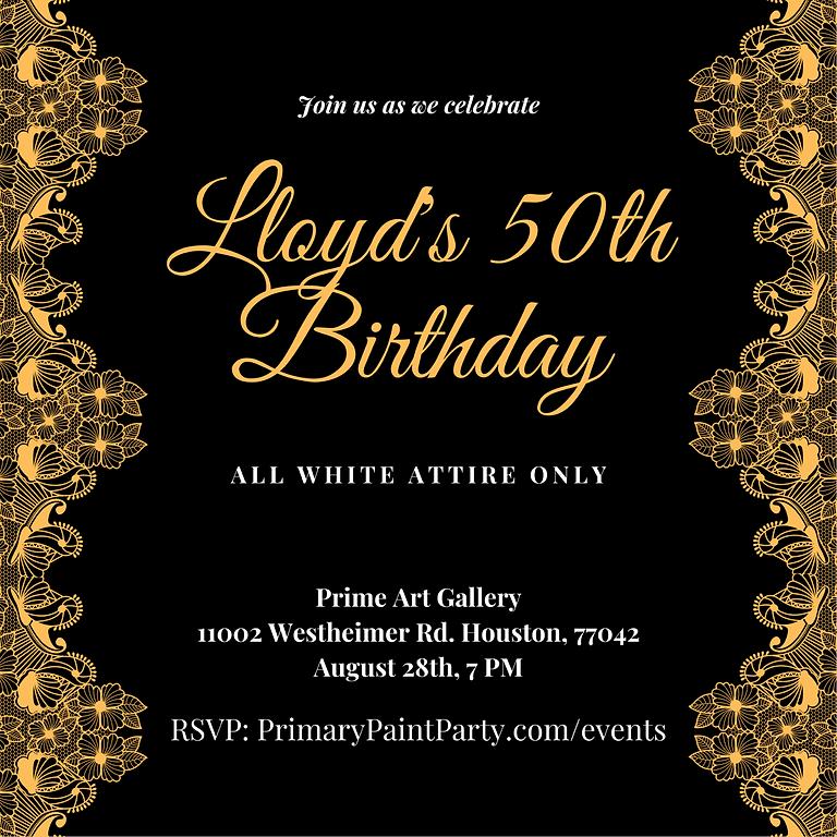 Lloyd's 50th Birthday!