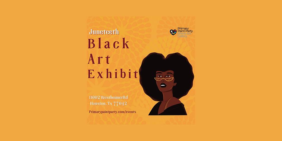Juneteenth Black Art Exhibit Opening Day