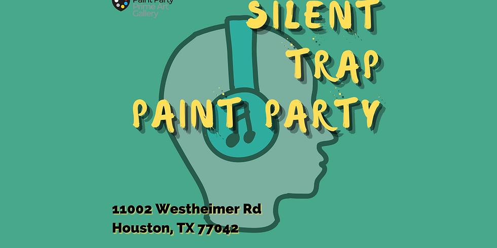 Silent Trap Paint Party