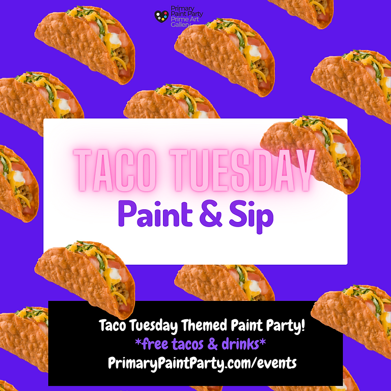 Taco Tuesday Paint Party