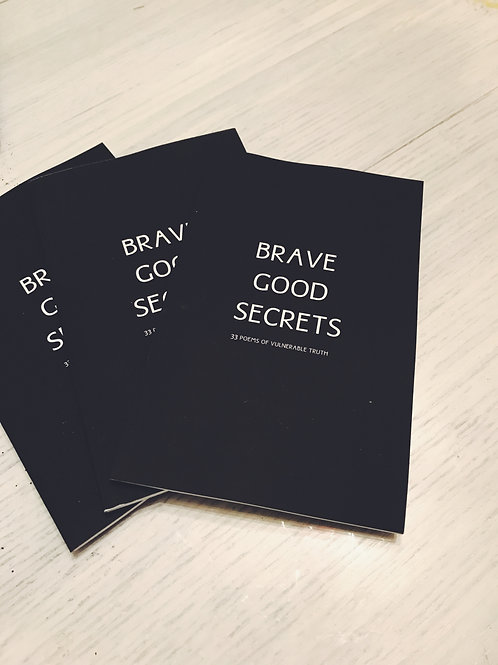 Brave Good Secrets