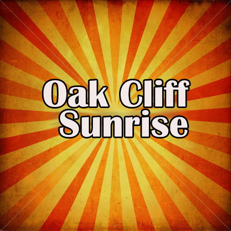 Oak Cliff Sunrise (Adults Only)