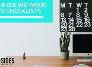 SCHEDULING WORK VS CHECKLISTS
