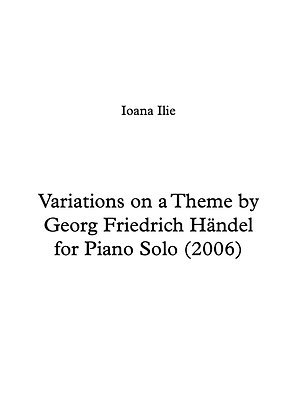 Variations on a Theme by Georg Friedrich Händel for Piano Solo (2006)