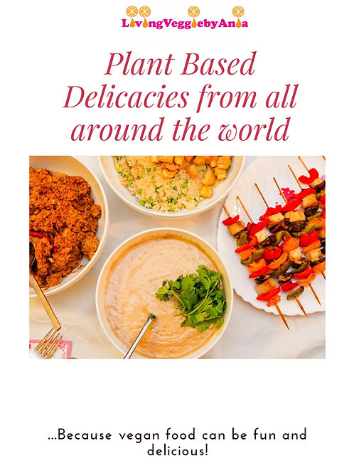 Plant-Based Delicacies from around the Globe