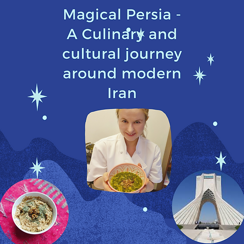Magical Persia - A culinary and cultural journey around modern Iran