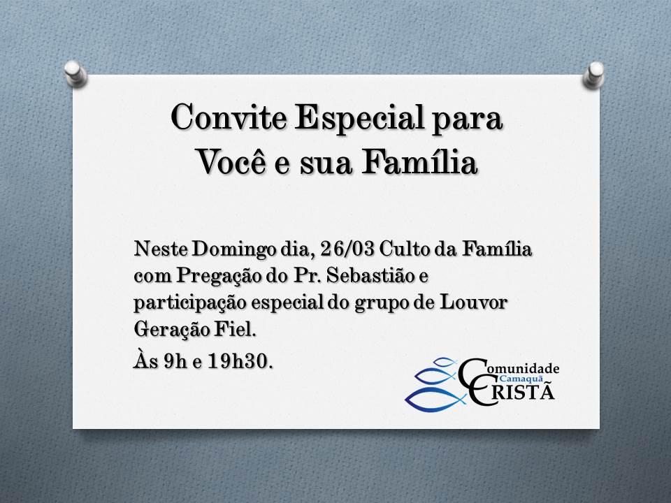 Convite Especial Culto Da Família Dia 2603