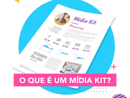 O que é Mídia Kit do Digital Influencer