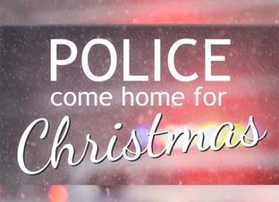 Police Come Home for Christmas