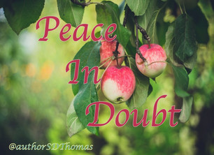 How to be filled with peace when you're filled with doubts
