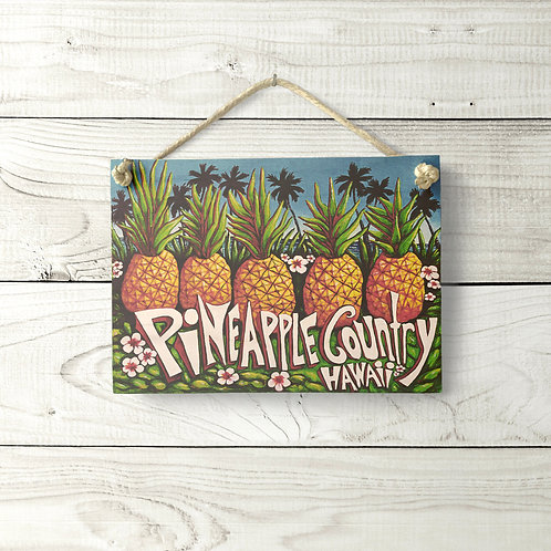 5x7 Pineapple Country Sign