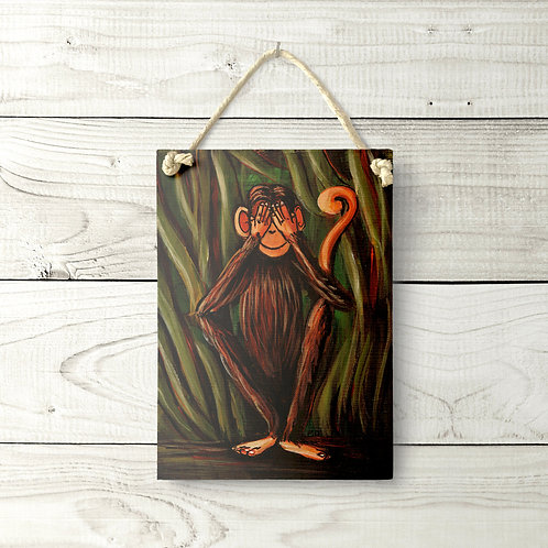 5x7 See No Evil Monkey Sign
