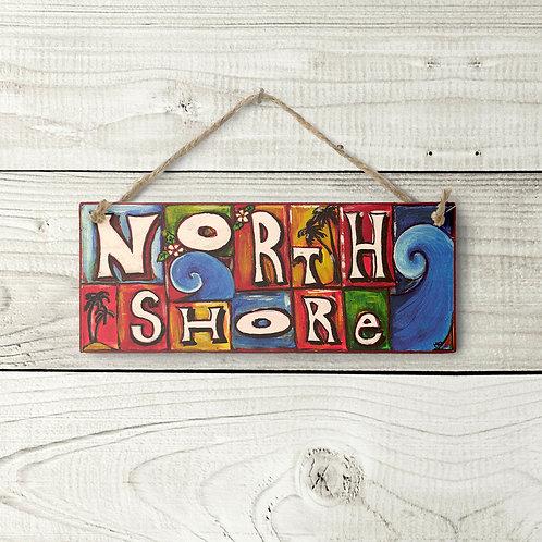 Small North Shore Sign