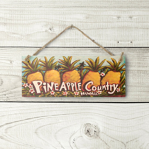 Small Pineapple Country Sign