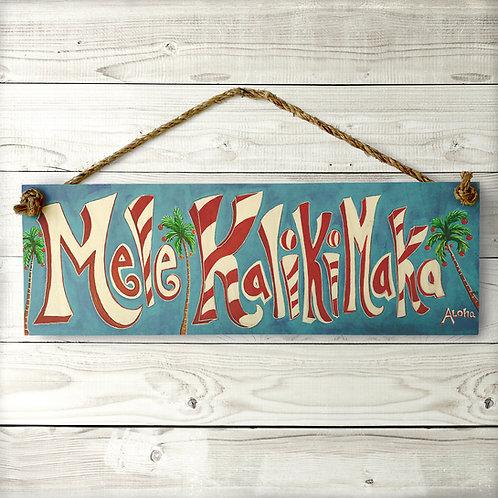 Mele Kalikimaka Large Sign