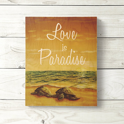 8x10 Love is Paradise Sign
