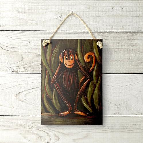 5x7 Hear No Evil Monkey Sign