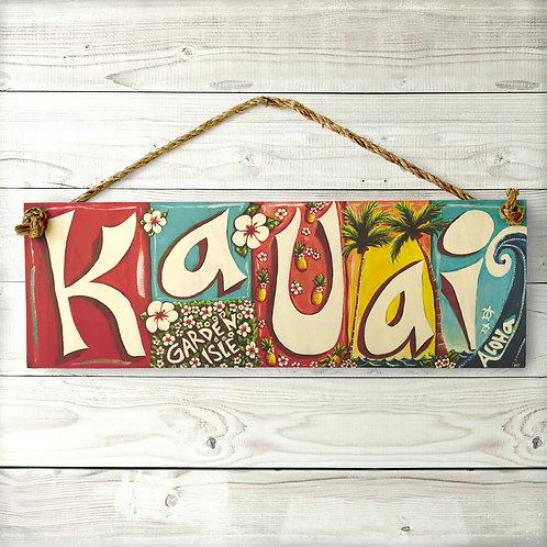 Kauai Large Sign