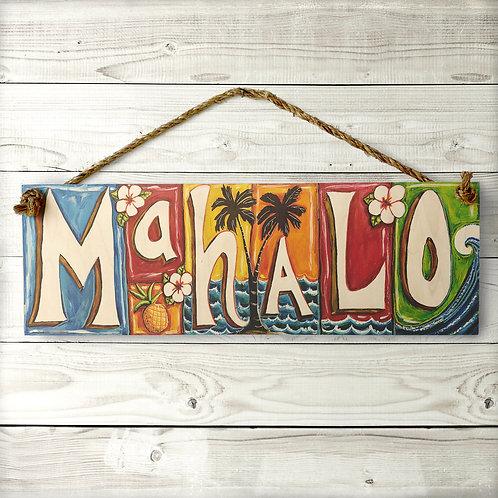 Mahalo Large Sign