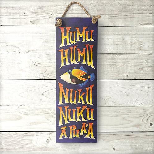 Humuhumu Large Sign