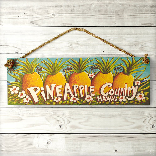 Pineapple Country Large Sign