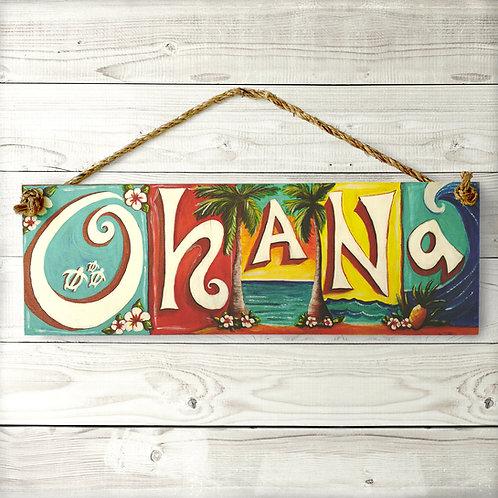 Ohana Large Sign