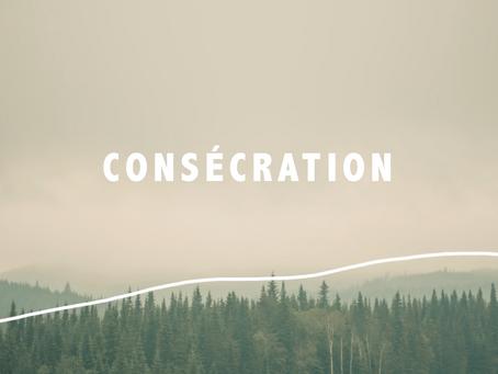 Consécration - histoire et processus