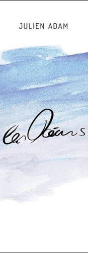 Julien Adam // Les océans // 2015