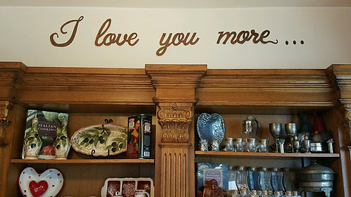 I Love you more... Rusty Metal Words