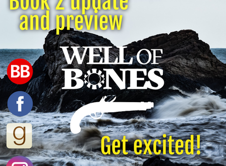 Well of Bones Book 2 Update and Preview