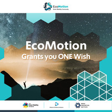 EcoMotion Grants you ONE Wish