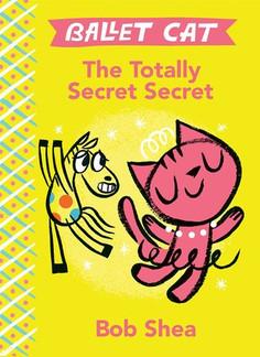 Ballet Cat - The Totally Secret Secret