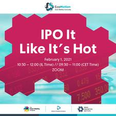 IPO It Like It's Hot