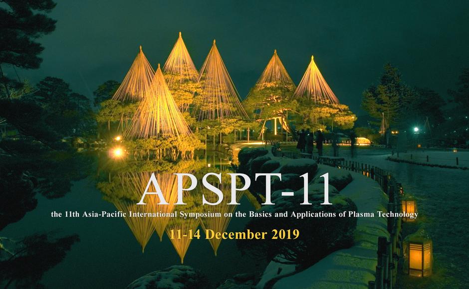 2019【第11屆亞太國際電漿科技基礎與應用研討會 APSPT-11】於12/11-12/14在日本金沢(Kanazawa, Japan)舉辦