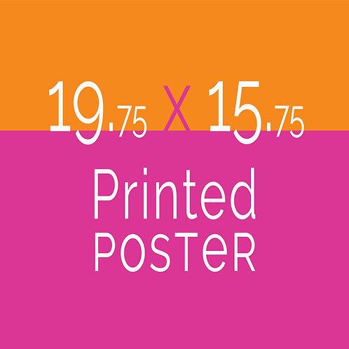 19.75 x 15.75 Printed Poster