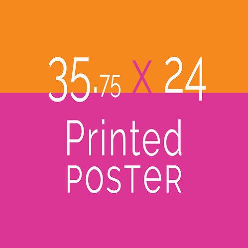 35.75 x 24 Printed Poster
