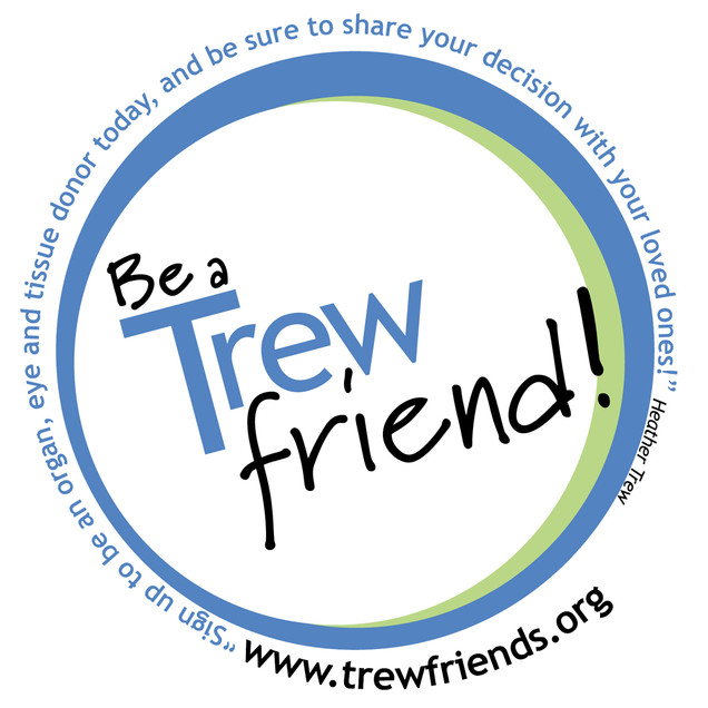 Trew friends