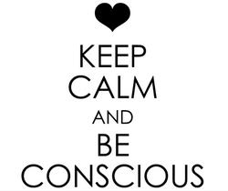 keepcalmbeconscious