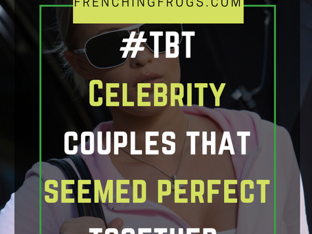 #TBT: Celebrity couples that seemed perfect together, but nah...