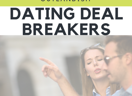 9 Outlandish Dating Deal Breakers
