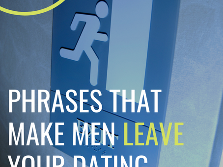 5 Phrases That Make Men Leave Your Dating Profile Instantly