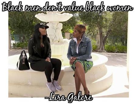 Lira Galore Calls out black men... (Debate)