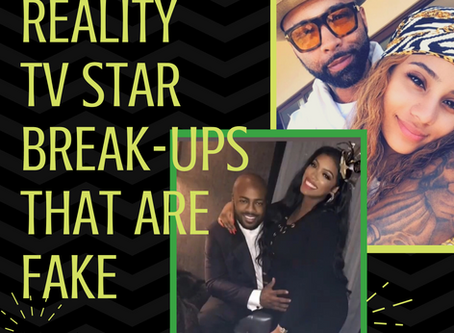 Reality TV Star Break-ups That are FAKE